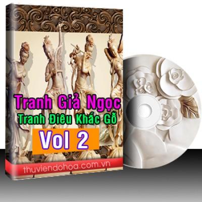 Tranh Giả Ngọc, Tranh Điêu Khắc Gỗ Vol 2 (472 mẫu)