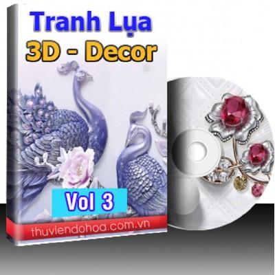 Tranh Lụa,3D,Decor Vol 3 (519 mẫu)